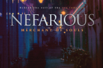 Nefarious: Merchant of Souls